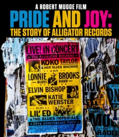 FILM: 'Pride and Joy: The Story of Alligator Records
