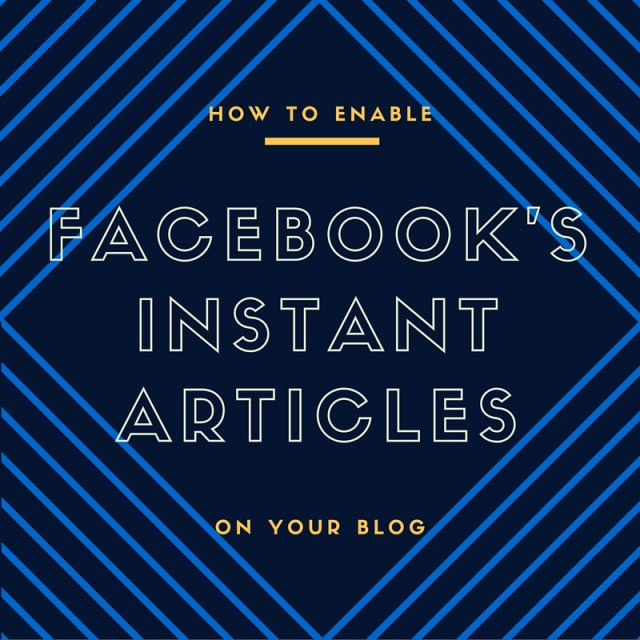 How to Enable Facebook's instant articles on your wordpress blog
