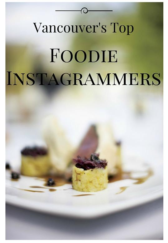 vancouvers top foodie instagrammers