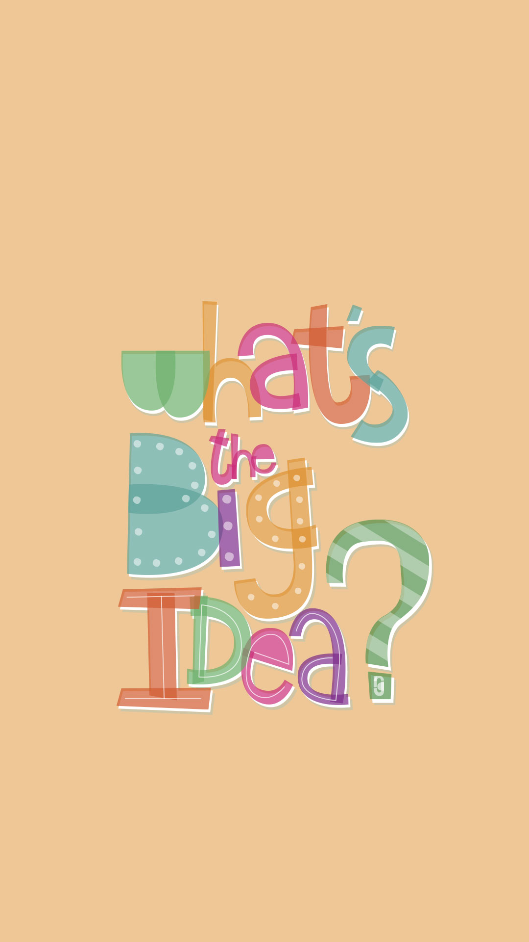 What\'s The Big Idea Wallpaper – Rebecca Gallagher — Handletter ...