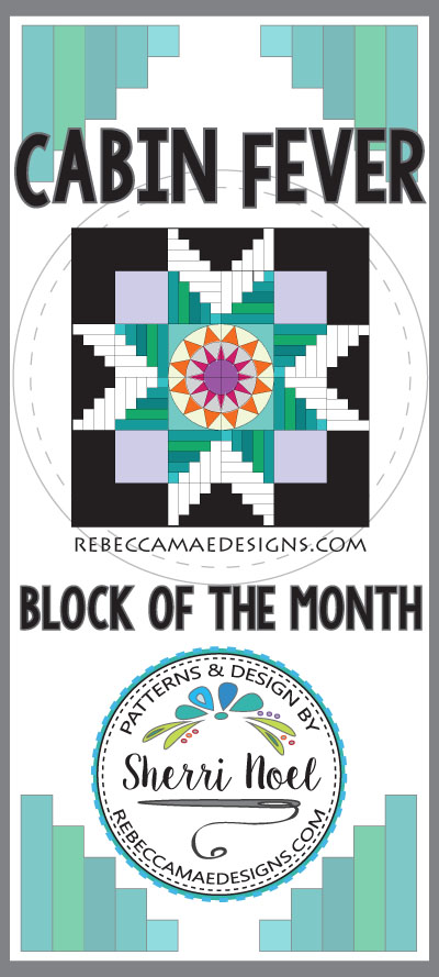 Cabin Fever Block of the Month Quilt Pattern at Rebeccamaedesigns.com