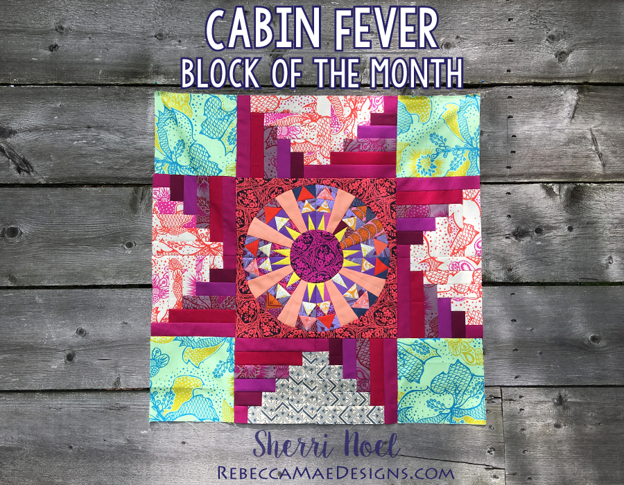 Cabin Fever Block of the Month # 6 & 7