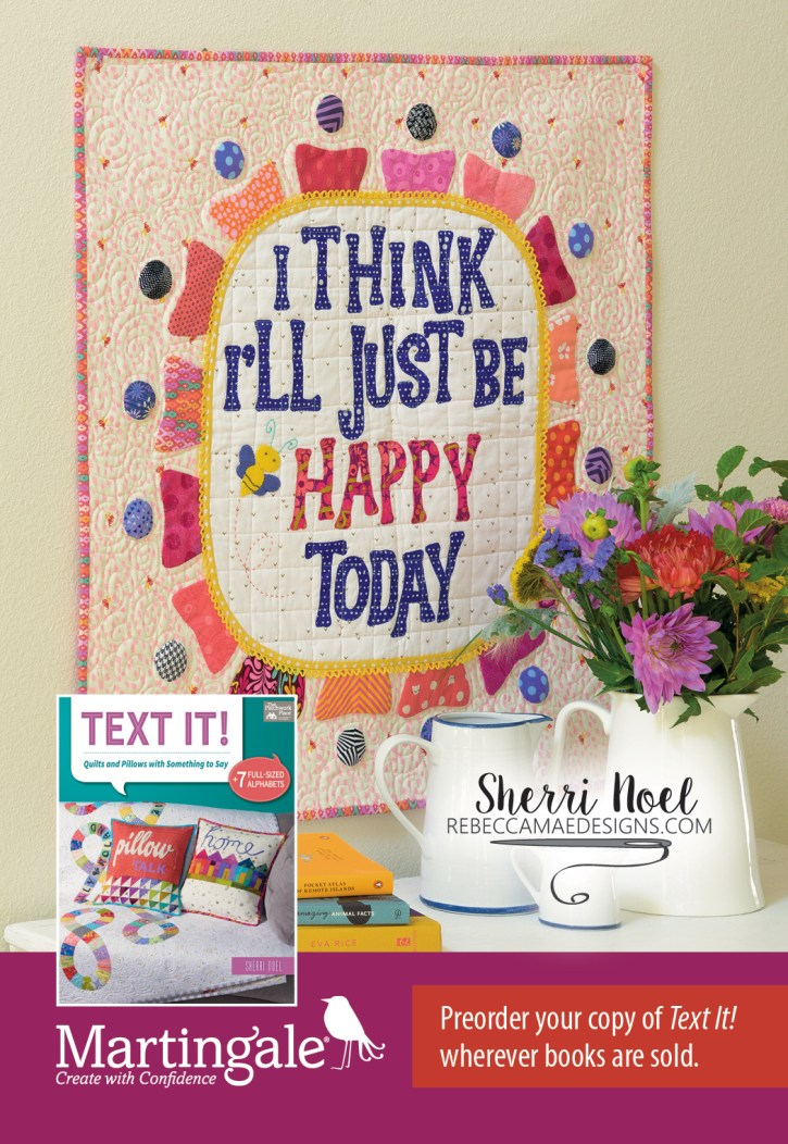 Text It! Quilt book by Sherri Noel rebeccamaedesigns.com