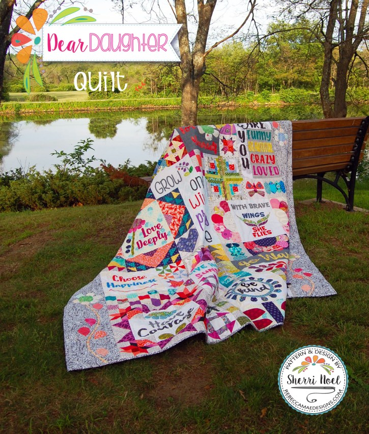 Dear Daughter Qullt Sampler