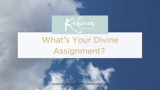 What's Your Divine Assignment?