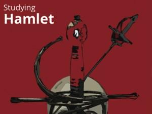 EMC Study Guide. Studying Hamlet
