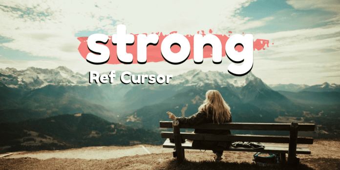 pl/sql strong ref cursor in oracle database by manish sharma