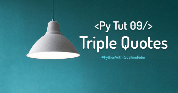 Triple Quotes For Multi Line String In Python by Manish Sharma