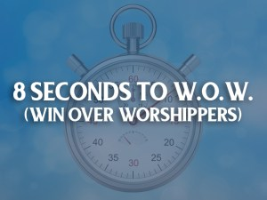 8 seconds to win over worshippers marketing webinar