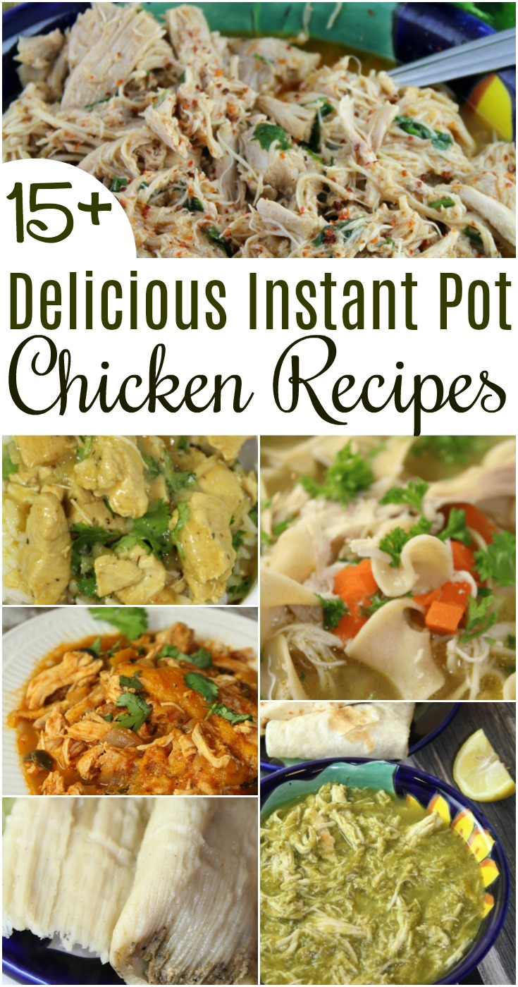 The Instant Pot is a huge time saver in the kitchen! Here are 15+ delicious Instant Pot chicken recipes your family will love!  #InstantPot #PressureCooker #Chicken #easydinner