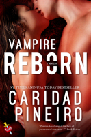 Vampire Reborn, a novella in The Calling is Reborn Vampire novel series