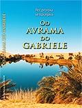 Od Avrama do Gabriele -Reč proroka se ispunjava