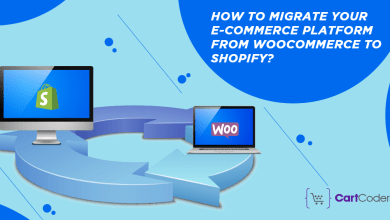 Photo of How to Migrate Your E-commerce Platform from WooCommerce to Shopify?