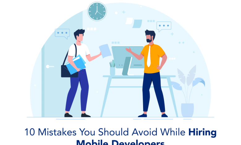 mistakes Avoid While Hiring Mobile Developers