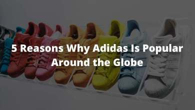 Photo of 5 Reasons Why Adidas Is Popular Around the Globe