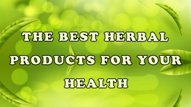 Photo of The Best Herbal Products for Your Health