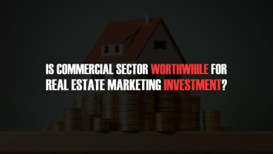 Photo of Is Commercial Sector Worthwhile For Real Estate Marketing Investment?