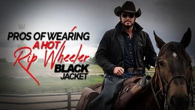 Photo of Pros of wearing a hot Rip Wheeler Black Jacket