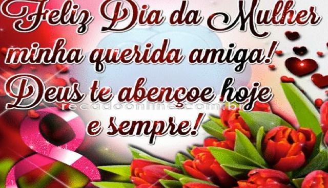 Amiga, Feliz Dia da Mulher