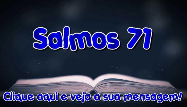 Salmo 71 – Confiança no Senhor!