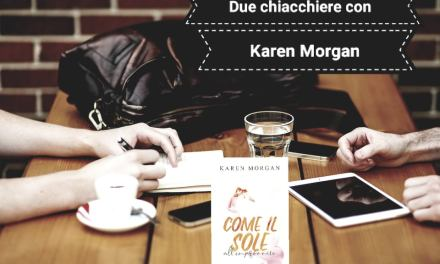 DUE CHIACCHIERE IN COMPAGNIA di Karen Morgan