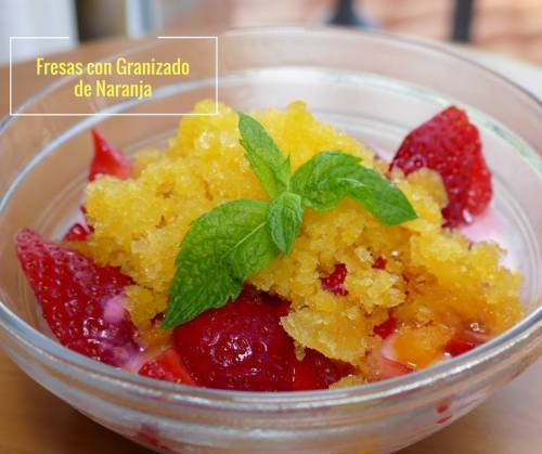 Fresas con granizado de naranja