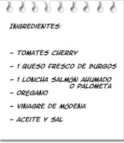 Ingredientes Tomates Cherry con Salmón y Queso