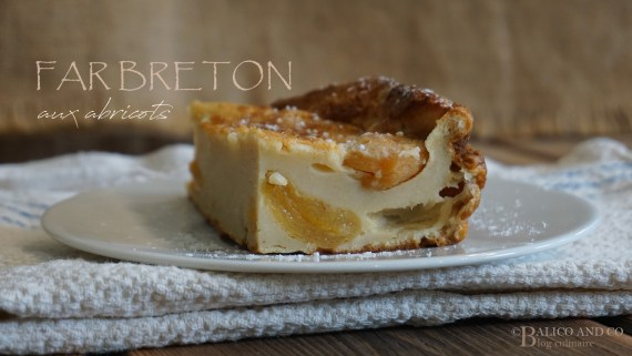Part de Far Breton aux Abricots secs © Blog culinaire Balico and co