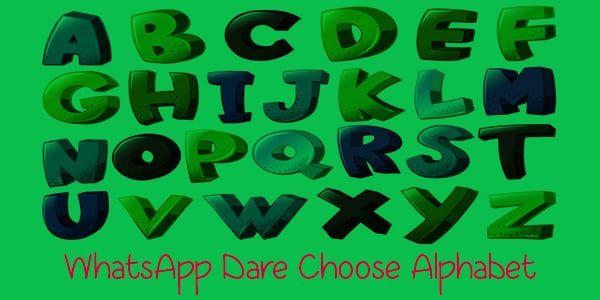WhatsApp Dare Choose Alphabet