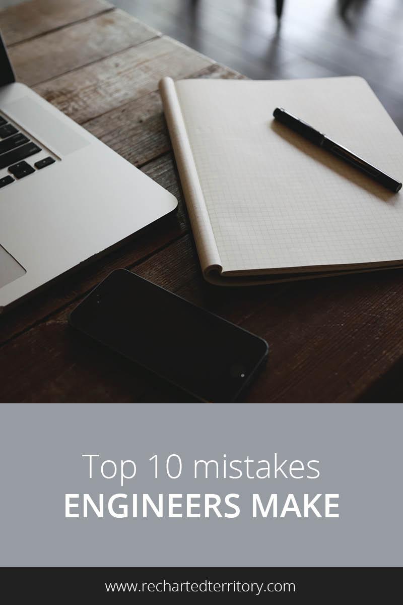 Top 10 mistakes engineers make