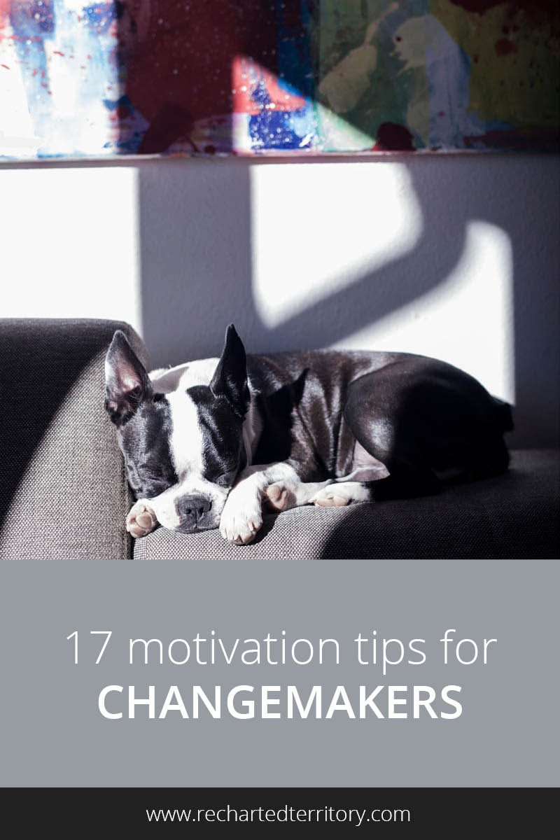 17 motivation tips for changemakers tall