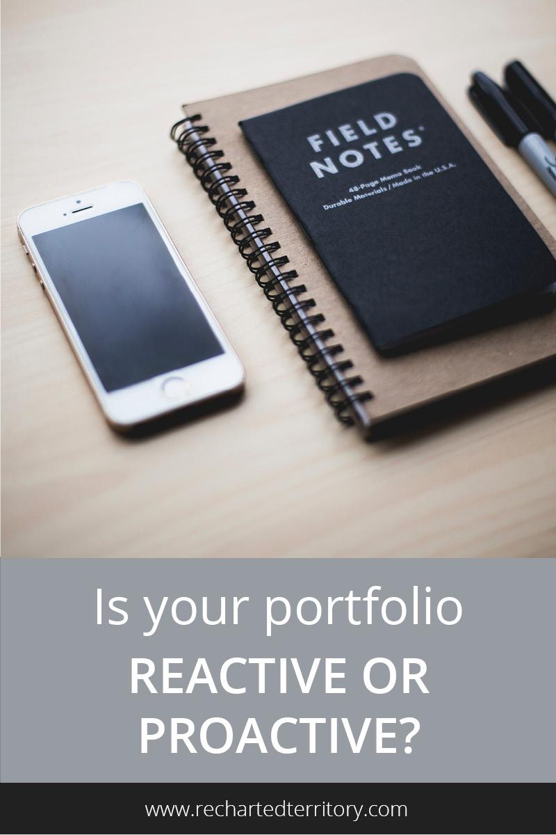 Is your portfolio reactive or proactive?