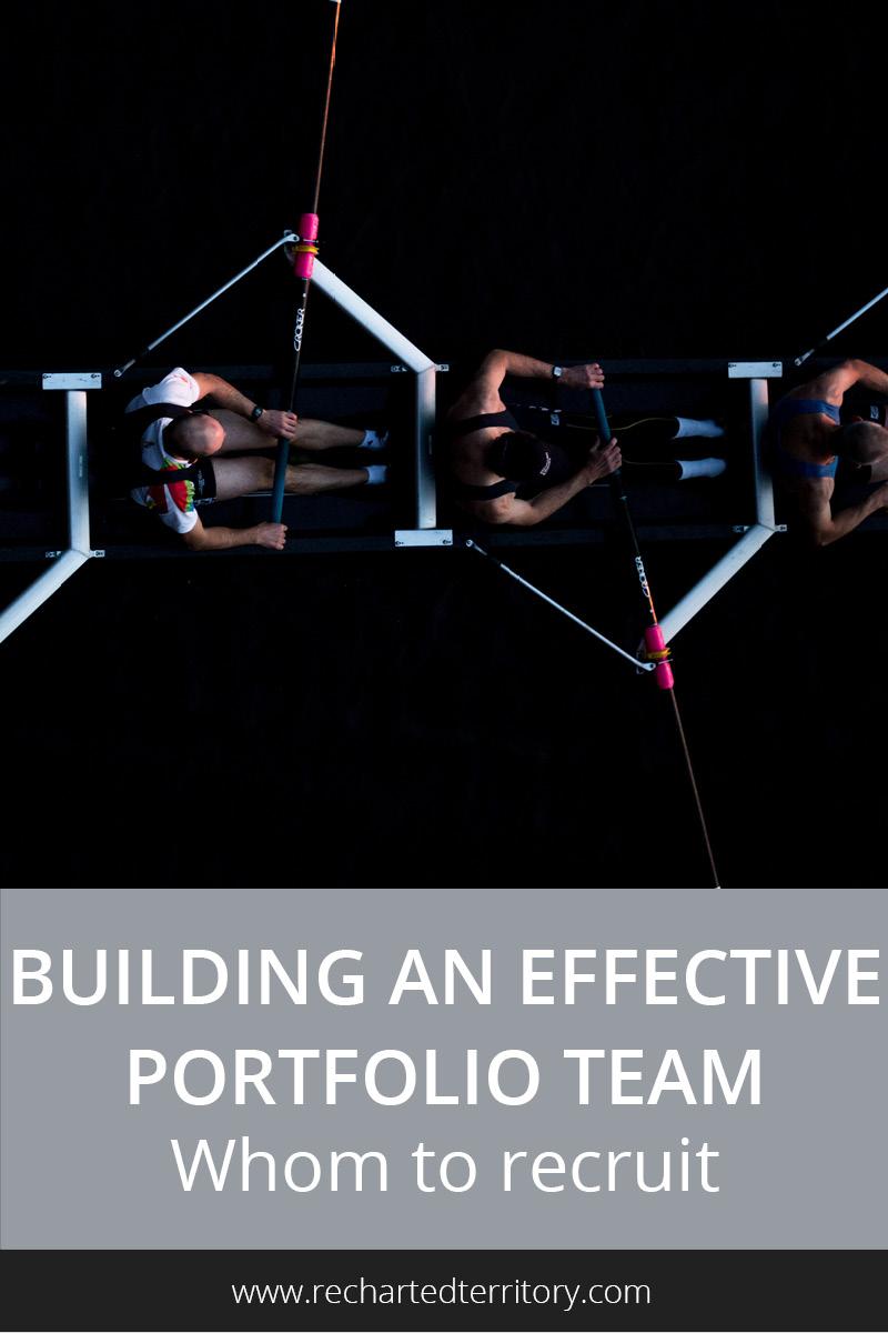 Building an effective portfolio team- Whom to recruit
