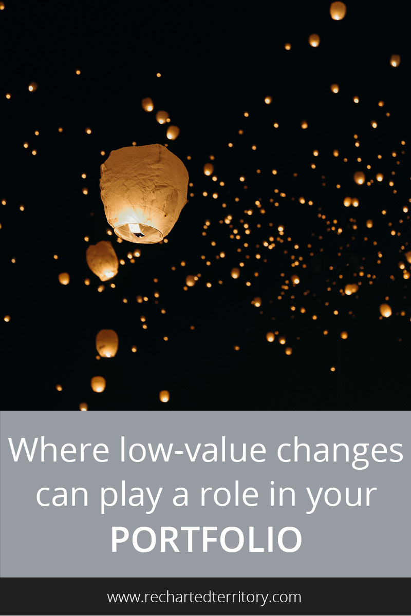 Where low-value changes can play a role in your portfolio