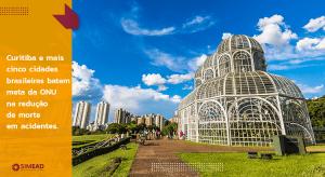 Curitiba e mais cinco cidades brasileiras batem meta da ONU na redução de morte em acidentes