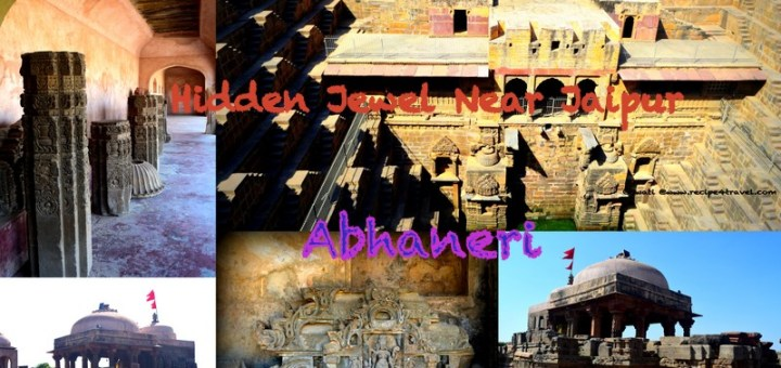 Hidden Jewel Near Jaipur - Abhaneri