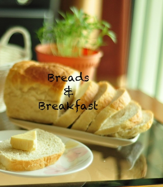 Recipes for Bread and Breakfast