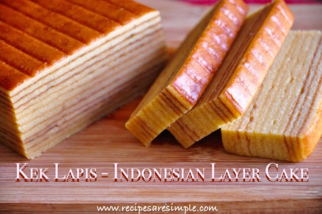 Kek Lapis - Indonesian Layer Cake