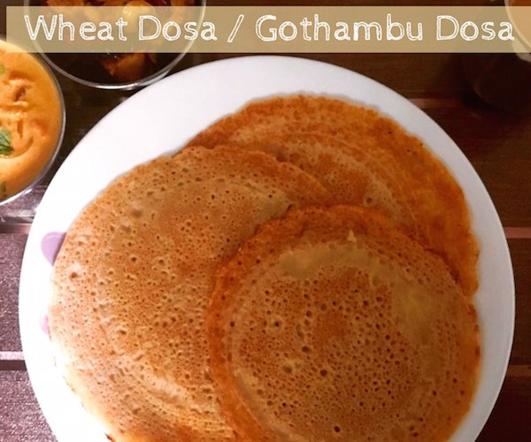 Instant Wheat Dosa | Gothambu Dosa