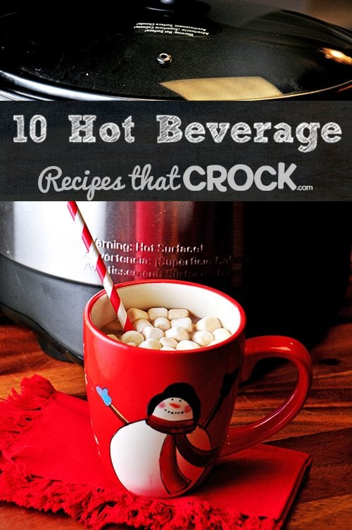 Crock Pot Hot Beverage Recipes