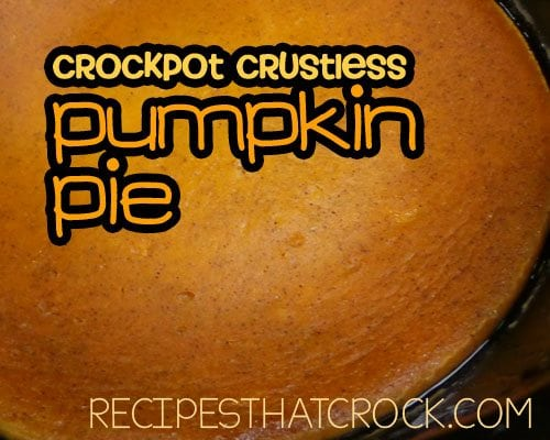 Crock Pot Pumpkin Pie