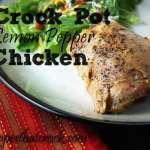 Crock Pot Lemon Pepper Chicken
