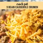 3 Bean Casserole Crunch