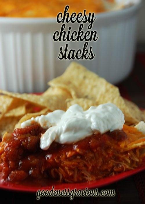 Cheesy Chicken Stacks