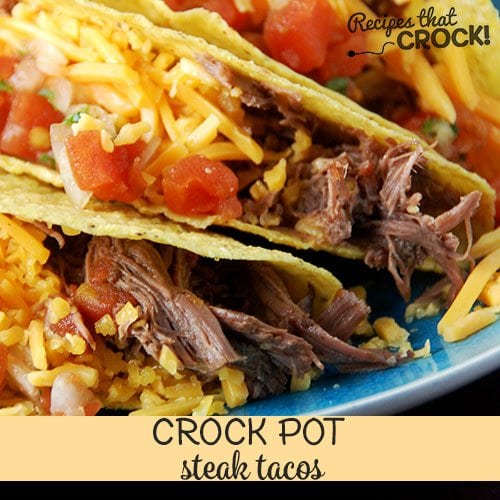 Delicious and simple Crock Pot Steak Tacos the entire family will love! This dump and go recipe produces tender shredded beef with savory Mexican inspired spices perfect for taco night! They are so simple to throw together and were an instant hit with my family!