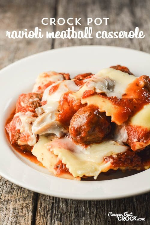 Crock Pot Ravioli Meatball Casserole- Super easy meal to throw together! This is a recipe that kids of all ages love!
