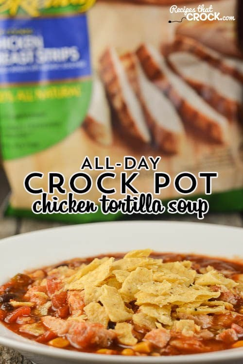 Crock Pot Chicken Tortilla Soup - ALL DAY Slow Cooker Recipe: Are you looking for a great recipe that you can cook all day long and come home to? Our Crockpot Chicken Tortilla Soup has a special secret that gives you an awesome all day flavor without drying out your chicken! #Ad  #WMTProjectAPlus @TysonFoods