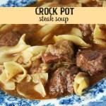 Crock Pot Steak Soup