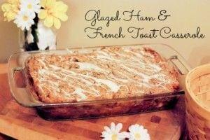 Glazed Ham French Toast Casserole