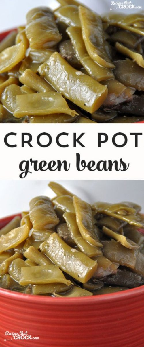 These Crock Pot Green Beans taste just like Gramma's!